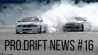 PRO DRIFT NEWS | DRIFT NEWS #16