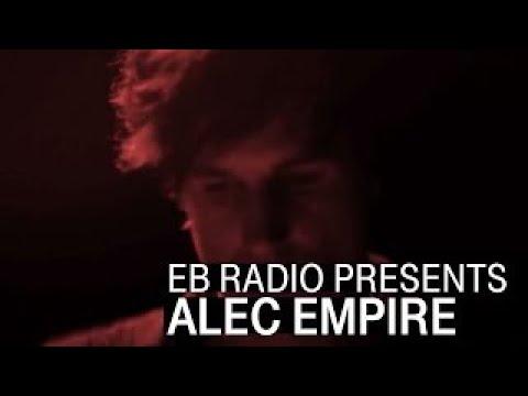Alec Empire | The Radio Sessions Mix I EB.Radio