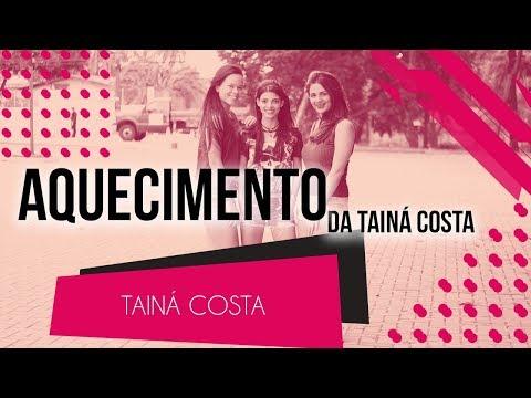 Aquecimento da Tainá Costa - Tainá Costa  Coreografia - SóRit