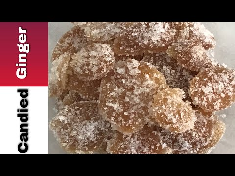 Candied/Crystallized Ginger | How To