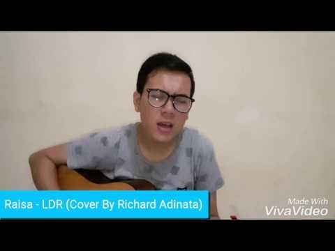 Raisa - LDR (Cover By Richard Adinata)
