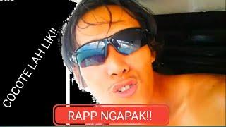COCOTE LAH LIK!!!RAP NGAPAK GAUL VIDOE ( COVER )