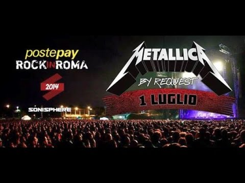 Metallica By Request - Live Rock In Roma 01/07/2014  Rome, Italy