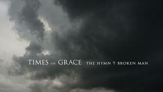 Times Of Grace - Until The End of Days (Legendado)