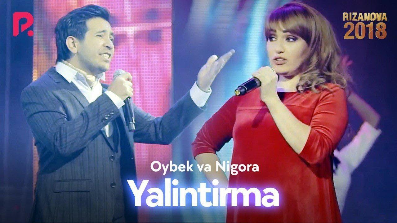 Oybek va Nigora - Yalintirma | Ойбек ва Нигора - Ялинтирма (RizaNova 2018)