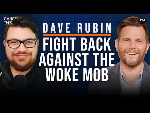 Dave Rubin: Big Tech Censorship, Technocracy, Cancel Culture & the Woke Mob