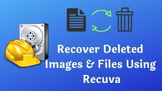How to Recover Deleted Images & Files | File Recovery | Recuva