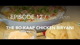Kitchencoza - Episode 12 - The Bo-kaap Chicken Biryani
