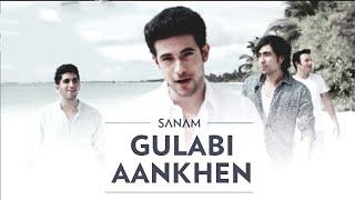 Gulabi Aankhen lyrics - Sanam Puri