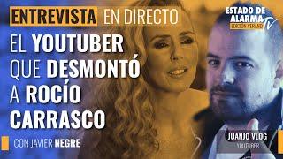 Juanjo Vlog en directo; El youtuber que desmontó a Rocío Carrasco; con Javier Negre