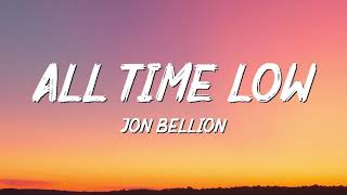 JON BELLION - All time low (Lyrics)