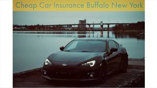 Get Now Cheap Car Insurance in Buffalo New York