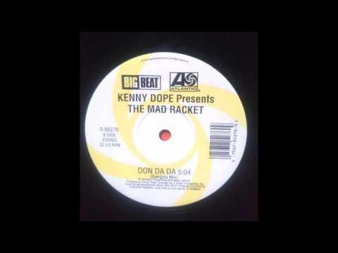 Kenny Dope - Don Da Da (Gangsta Mix)
