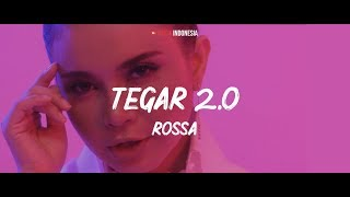 Rossa - Tegar 2.0 (Lyrics Video)