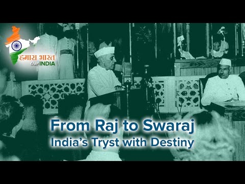 Tryst With Destiny - by Pandit Jawaharlal Nehru