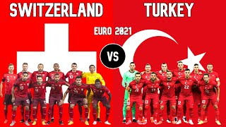 Switzerland vs Turkey Football National Teams Euro 2021