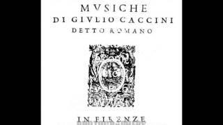 Giulio Caccini Amor ch