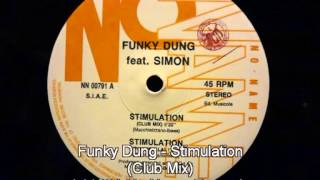 Funky Dung Ft. Simon - Stimulation (Club Mix)
