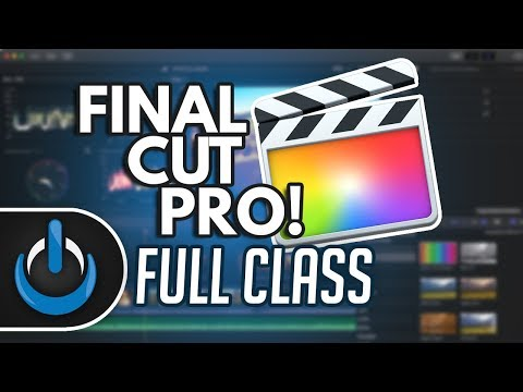 Final Cut Pro 2018 Full Class with PDF Guide