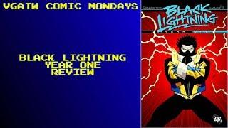 VGATW Comic Mondays - Black Lightning Year One Review