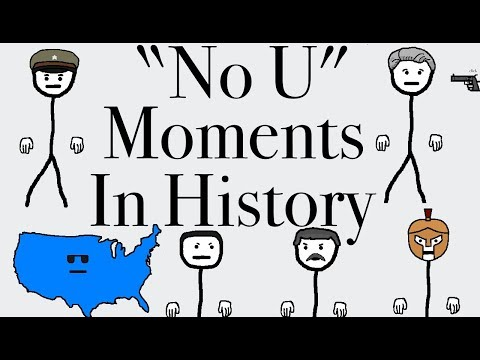 """No U"" Moments in History"