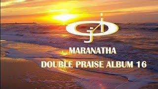 The Maranatha Double Praise 16