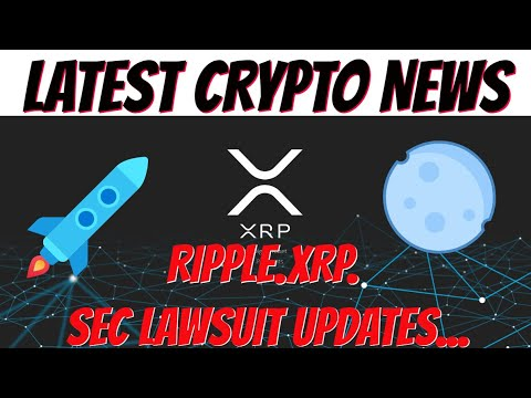 RIPPLE XRP LAWSUIT NEWS UPDATE | LATEST BREAKING CRYPTOCURRENCY NEWS 👍