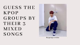 [Kpop game] Guess the kpop mixed songs (boygroups version) #1