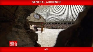 October 13 2021 General Audience Pope Francis ASL