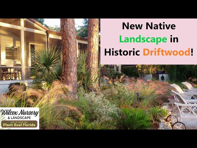 Landscape Tour: Native Landscape in Historic Driftwood!