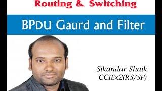 BPDU Gaurd and Filter - Video By Sikandar Shaik || Dual CCIE (RS/SP) # 35012