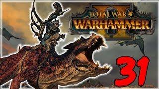 Total War: WARHAMMER II - Втаптываем Эльфов в Землю!- Часть 31