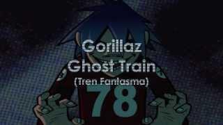 Gorillaz - Ghost Train Subtitulada en Español