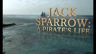 Jack Sparrow: A Pirate's Life