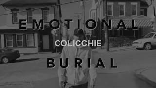 Colicchie - Emotional Burial