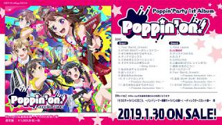 【試聴動画】poppin39party 1st album「poppin39on」disc2公開! 130発売