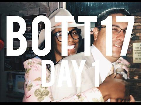 BOTT: DAY 1