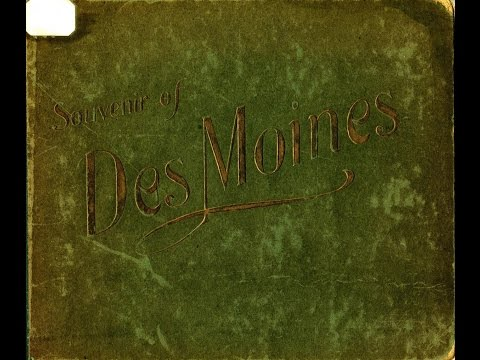 Des Moines, Iowa Late 1800s or Early 1900s (Picture Slideshow)