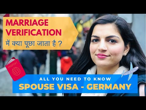 Spouse Visa Germany | German Dependent Visa | Family Reunion Visa Germany | Marriage Verification