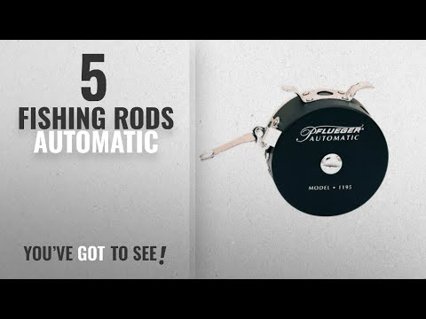 Top 10 Automatic FishingRods [2018]: Pflueger Automatic Fly Reel