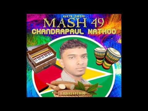 Chandrapaul Nathoo - Mash 49 (2019 Guyana Chutney)