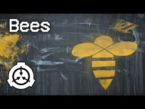 Bees Scp Tale Youtube