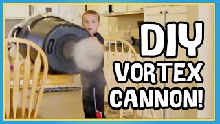 HOW TO MAKE A VORTEX CANNON