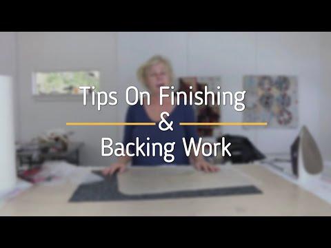 Tips on Backing and Finishing Work