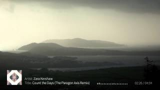 Zara Kershaw - Count the Days (The Paragon Axis Remix)