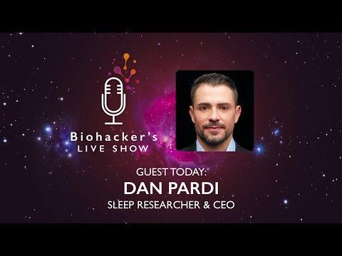 How To Optimize Sleep With Dan Pardi (Biohacker's LIVE Show)