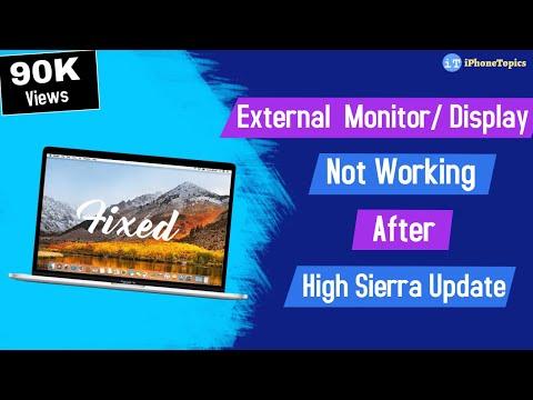 Fixed: Mac OS High Sierra External Display/Monitor Not Working