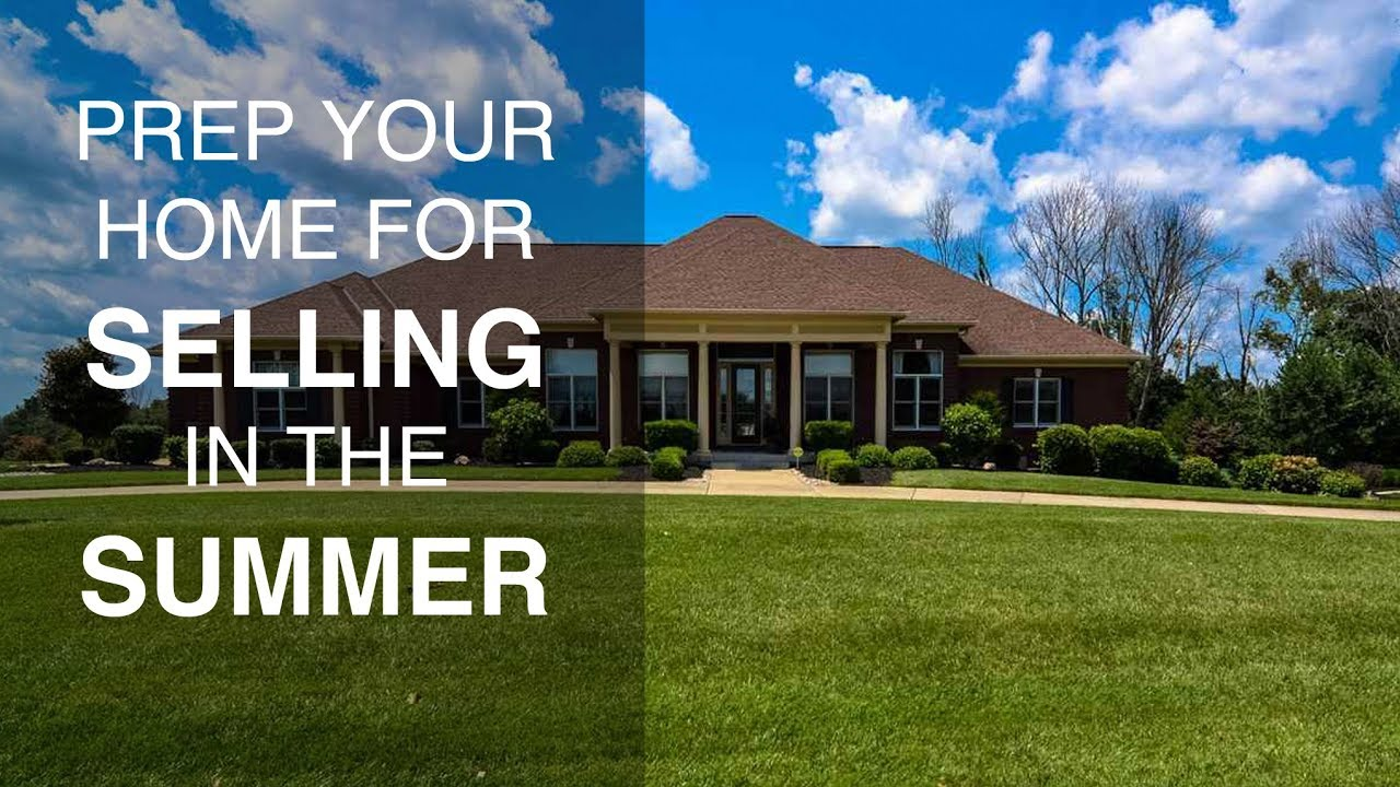Preparing Your House for a Summertime Sale