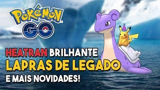 Evento de ovos, Heatran, Lapras de legado e mais: Eventos de Janeiro no Pokémon GO!