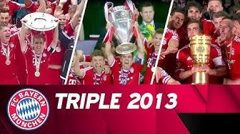 Bayern wins the Triple! - Season 2012/2013 #ThrowbackThursday